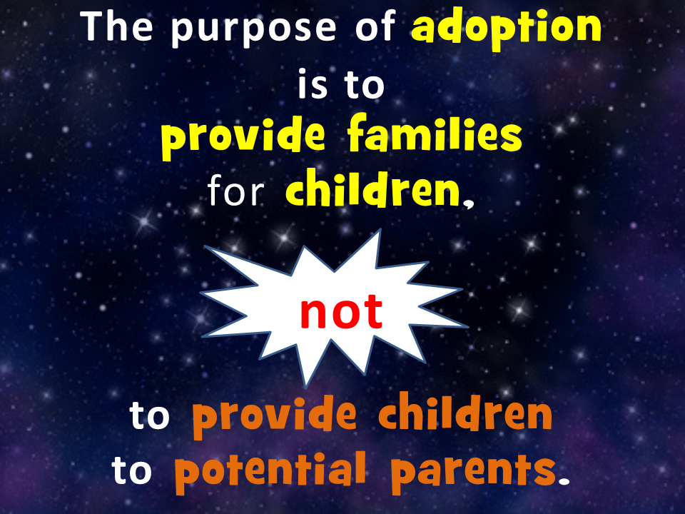 The purpose of adoption