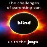 challenges-of-parenting-can-blind-us-to-the-joys