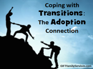 Coping with transitions: the adoption connection