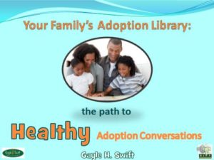 FamilyAdoption-Library-path-to-healthy-adoption-conversations
