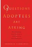 Eldridge Questions adoptees Ask