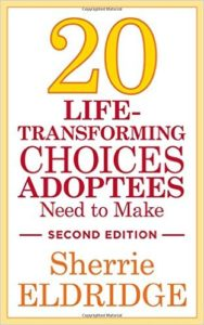 20 Life-Transforming Choices Adoptees Need to Mak