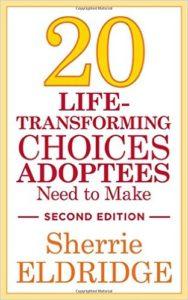 20 Life-Transforming Choices Adoptees Need to Mak