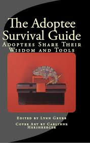 Adoptee survival guide