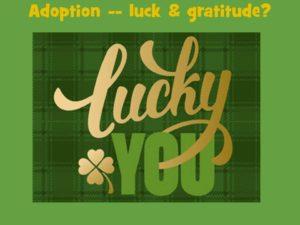luck & gratitude