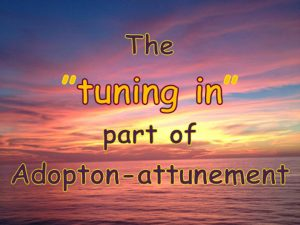 tuning in to attunement