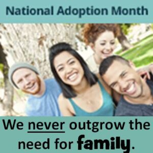 When Family Remains a Dream: national-adoption-month-square-never-outgrow