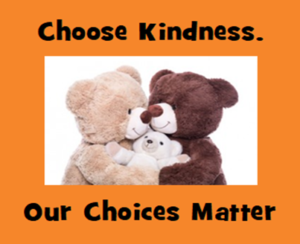 choose-kindness-today-our-choices-matter