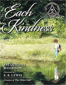 choose-kindness-today-our-choices-matter-Each-Kindness-Jaqueline-Woodson