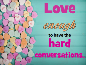Heart-Heart-Conversations-love-enough-hard-conversations